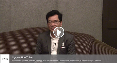 Interview with Nguyen Huu Thien by the Centre for Non-Traditional Security Studies, RSIS