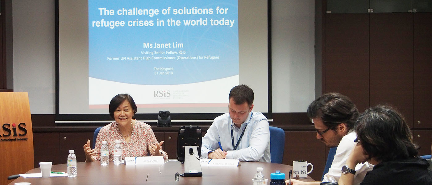 RSIS Seminar by Ms Janet Lim, Visiting Senior Fellow, RSIS; and Former UN Assistant High Commissioner (Operations) for Refugees